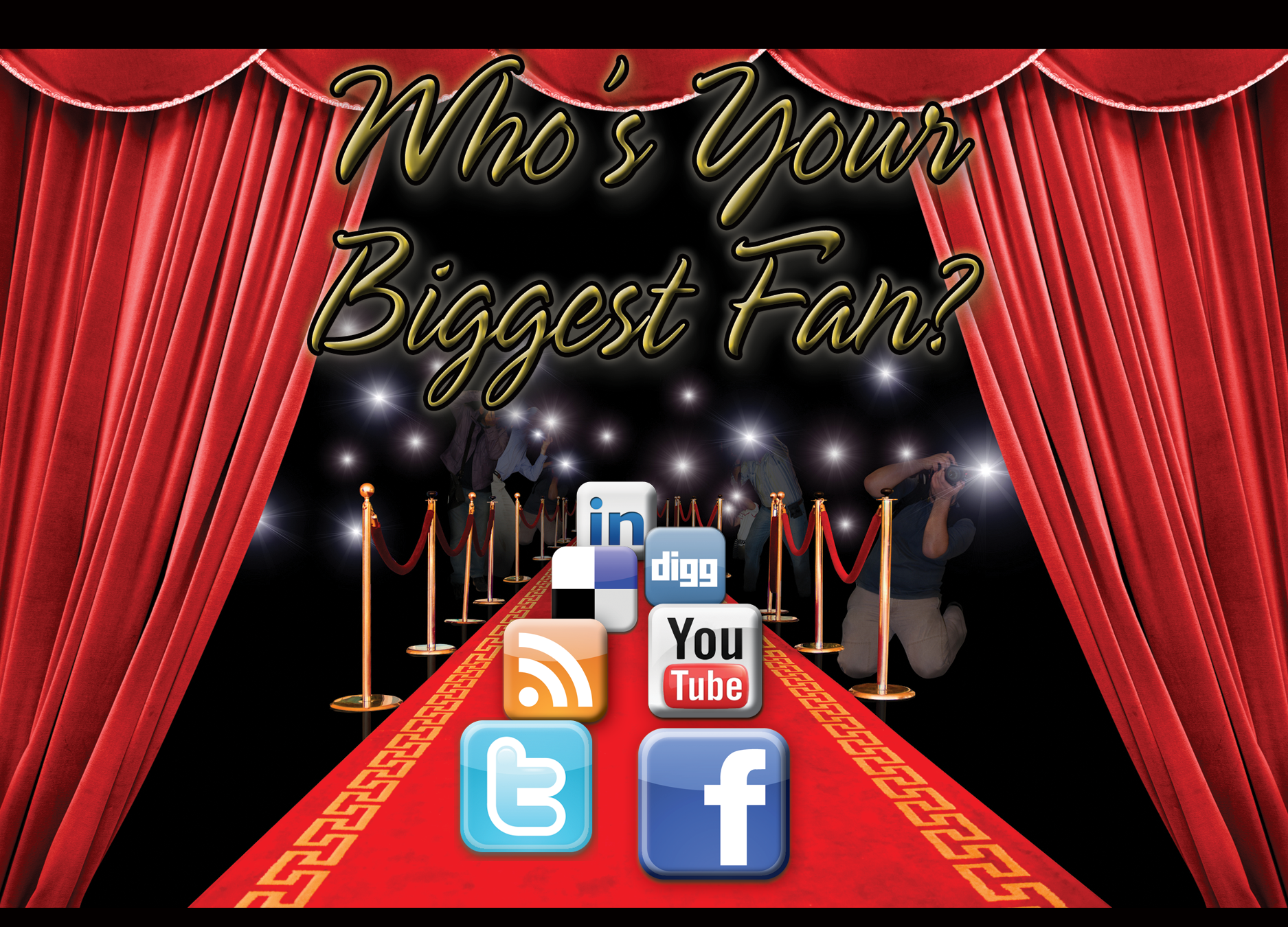Who's Your Biggest Fan?