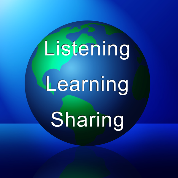 Listening, Learning, and Sharing